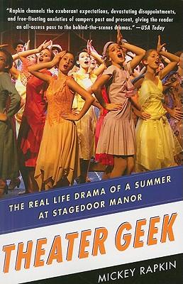 Theater Geek By Rapkin, Mickey